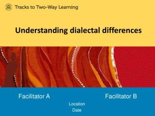 Understanding dialectal differences