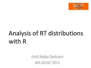 Analysis of RT distributions with R