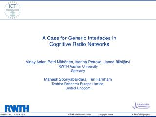 A Case for Generic Interfaces in  Cognitive Radio Networks