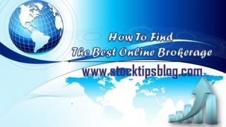 How To Find The Best Online Brokerage