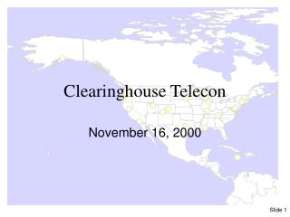 Clearinghouse Telecon