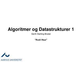 """Algoritmer og Datastrukturer 1 """"Rush  Hour """""""