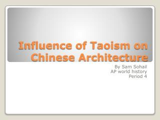 Influence of Taoism on Chinese Architecture