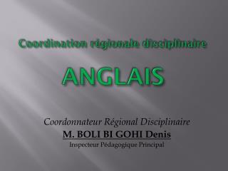 Coordination régionale disciplinaire ANGLAIS