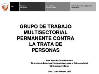 GRUPO DE TRABAJO MULTISECTORIAL PERMANENTE CONTRA LA TRATA DE PERSONAS
