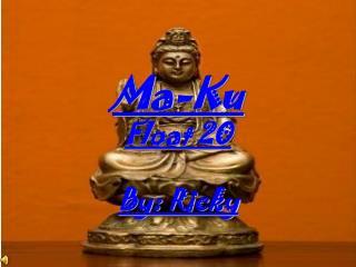 Ma-Ku Float 20