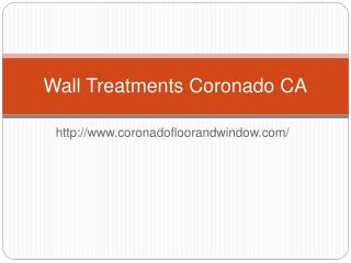 Wall Treatments Coronado CA