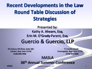 Recent Developments in the Law Round Table Discussion of Strategies