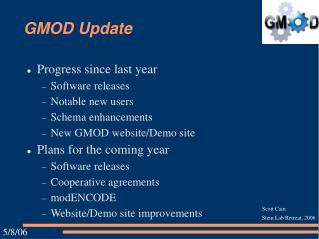 GMOD Update