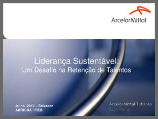 Liderança Sustentável:  Um Desafio na Retenção de Talentos