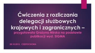 28.10.2013,  Częstochowa
