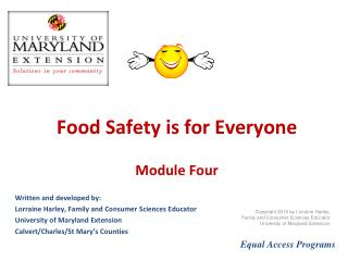 Food Safety is for Everyone  Module Four