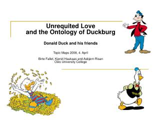 Unrequited Love  and the Ontology of Duckburg  Donald Duck and his friends