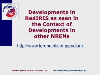 Developments in RedIRIS as seen in the Context of Developments in other NRENs