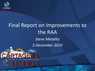 Final Report on Improvements to the RAA