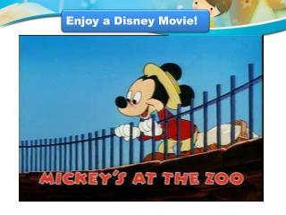 Enjoy a Disney Movie!