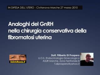 Analoghi del GnRH nella chirurgia conservativa della fibromatosi uterina