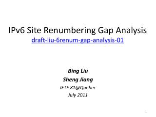 IPv6 Site Renumbering Gap Analysis draft-liu-6renum-gap-analysis-01
