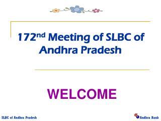 172 nd  Meeting of SLBC of Andhra Pradesh
