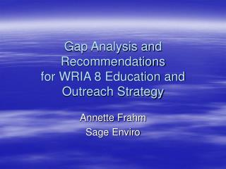 Gap Analysis and Recommendations for WRIA 8 Education and Outreach Strategy