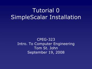 Tutorial 0 SimpleScalar Installation