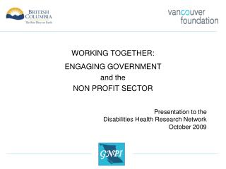 WORKING TOGETHER: ENGAGING GOVERNMENT  and the  NON PROFIT SECTOR