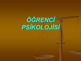 ÖĞRENCİ PSİKOLOJİSİ