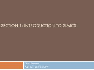 SECTION 1: INTRODUCTION TO SIMICS