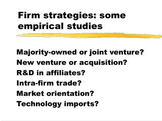 Firm strategies: some empirical studies