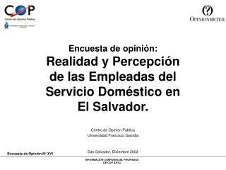 Encuesta de opinión: Realidad y Percepción de las Empleadas del Servicio Doméstico en El Salvador.