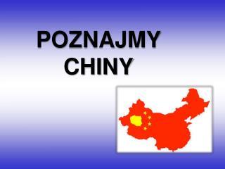 POZNAJMY CHINY