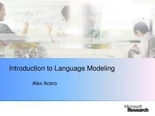 Introduction to Language Modeling
