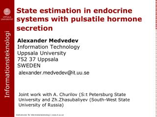 State estimation in endocrine systems with pulsatile hormone secretion