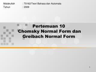 Pertemuan 10  Chomsky Normal Form dan Greibach Normal Form