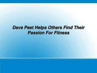 About Dave Peet Calgary
