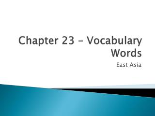 Chapter 23 – Vocabulary Words