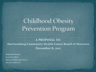 Childhood Obesity  Prevention Program