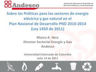 Sobre las Políticas  para los sectores de energía eléctrica y gas natural en el