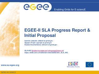 EGEE-II SLA Progress Report & Initial Proposal