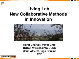 Living Lab New Collaborative Methods  in  Innovation