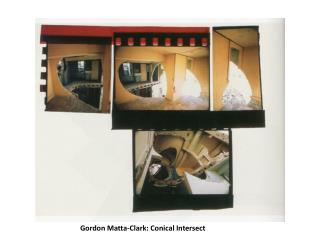 Gordon Matta-Clark: Conical Intersect