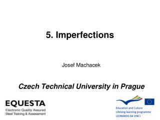 5. Imperfections