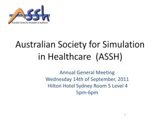 Australian Society for Simulation in Healthcare  (ASSH)