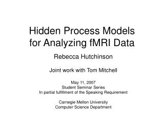Hidden Process Models for Analyzing fMRI Data