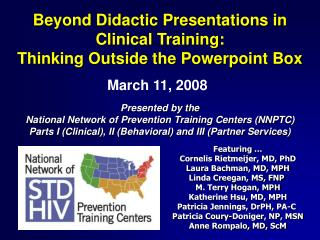 Beyond Didactic Presentations in  Clinical Training: Thinking Outside the Powerpoint Box
