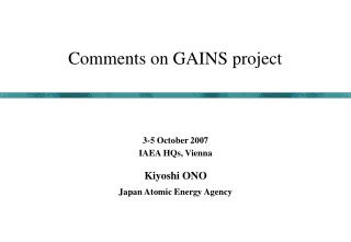 Comments on GAINS project