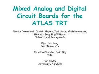 Mixed Analog and Digital Circuit Boards for the  ATLAS TRT