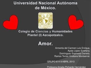 Universidad Nacional Autónoma d e México. Colegio  de Ciencias y Humanidades