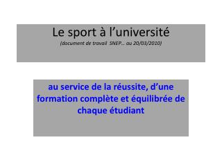 Le sport à l'université (document de travail  SNEP… au 20/03/2010)