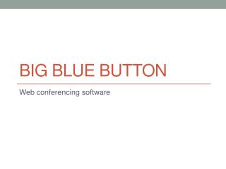 Big Blue Button